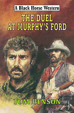 Tom Benson, The Duel at Murphy's Ford, Very Good Book