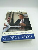 George H.W. Bush SIGNED Book All The Best Autographed