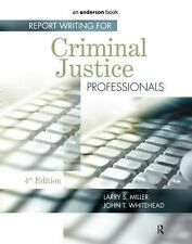 Report Writing for Criminal Justice Professionals, Fourth Edition-ExLibrary