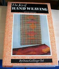 AF0482 Book THE JOY OF HANDWEAVING 1964 Osma Gallinger Tod hardback Collectible