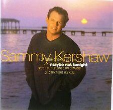 Sammy Kershaw-Maybe Not Tonight-Rare Promo CD-1999 MercuryRecords