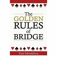 The Golden Rules Of Bridge by Paul Mendelson (Paperback, 2014)