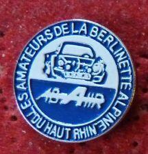 BEAU PIN'S VOITURE ALPINE A 110 BERLINETTE AMATEURS DU HAUT RHIN