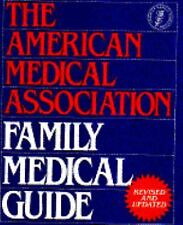 The American Medical Association AMA Home Family Medical Guide 1982  Hard Cover