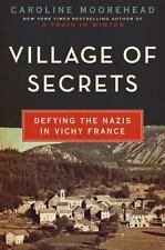 Village of Secrets: Defying the Nazis in Vichy France (The Resistance Trilogy Bo