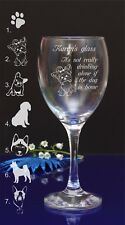 Personalised Engraved It's not drinking alone if dog is home Wine Glass 116