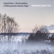 FREDERIK KÖSTER/DIE VERWANDLUNG - HOMEWARD BOUND SUITE   CD NEUF