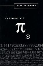 A History Of Pi: By Petr Beckmann
