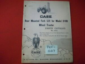 1959 CASE REAR MOUNTED FORK LIFT FOR MODEL 310B WHEEL TRACTOR PARTS CATALOG #663