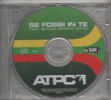 ATPC feat BUNNA AFRICA UNITE CD single 1 traccia PROMO Se fossi in te