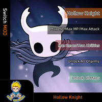 Hollow Knight (Switch Mod)-Max HP/MP/ATK/Items/Abilities/Unlock All Charms/Maps