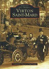Virton Saint-Mard : Mémoire en images | Constantin Chariot & Paul Vaulet | 2006
