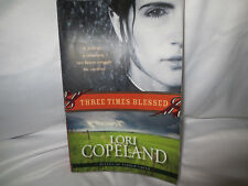 Belles of Timber Creek: Three Times Blessed #2 by Lori Copeland, 2009 paperback