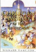 The Christian World of the Middle Ages-ExLibrary