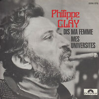 45TRS VINYL 7''/ FRENCH SP PHILIPPE CLAY / MES UNIVERSITES