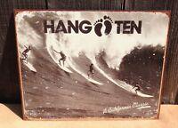 HANG TEN California Classic Sign Tin Vintage Garage Bar Decor Old Rustic