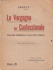 Le vergogne del confessionale, Serantoni editore, religione, 1905, Francia