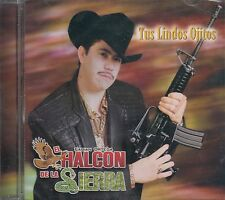 El Halcon De La Sierra Tus Lindos Ojitos CD New Sealed