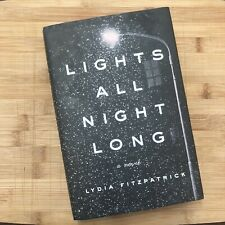 Signed Lights All Night Long Lydia Fitzpatrick Hc/Dj 2019 1st/1st Russia