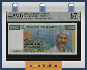 TT PK 45 ND (2005) DJIBOUTI 10000 FRANCS PMG 67 EPQ SUPERB GEM UNCIRCULATED!