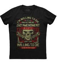 Mens I'm Willing To Die Protecting My Second Amendment Skull Patriotic T-shirt