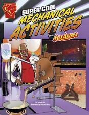 Super Cool Mechanical Activities with Max Axiom (Max Axiom Science...  (ExLib)