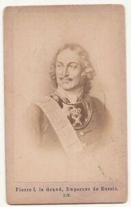 CDV Photo Pierre I Le Grand Empereur De Russie Romanow Peter ! (F2219