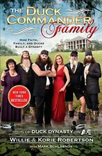 Duck Commander Family: How Faith, Family, and Ducks Buil... by Robertson, Willie