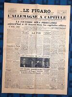 La Une Du Journal Le Figaro Mardi 8 Mai 1945 L'Allemagne A Capitulé