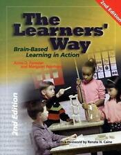 The Learners' Way: Brain-Based Learning in Action