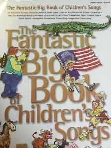 The Fantastic Big Book Of Children's Songs - sheet music