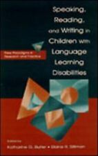 Speaking, Reading, and Writing in Children With Language Learning Disabilities: