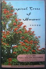 1964 Tropical Trees of Hawaii softcover book-with over 130 Full Color Pictures
