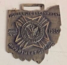 Vintage 1930 Veterans Of Foreign Wars 10th Annual Encampment Ohio Watch Fob WWI