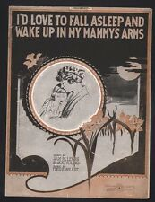 I'd Love To Fall Asleep and Wake Up In My Mammy's Arms 1920 Sheet Music