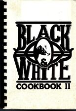 NATIONAL HOLSTEIN WIVES 1988 CATTLES RANCHERS BLACK & WHITE COOK BOOK II RECIPES