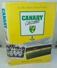 More details for 1986 canary citizens book. history of norwich city fc 1902-1986. eastwood/davage