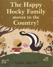 Lane Smith, HAPPY HOCKY FAMILY MOVES TO THE COUNTRY, inscribed w/ sketch, 1st Ed