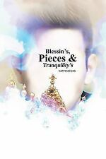 Blessin's, Pieces & Tranquility's (Paperback or Softback)