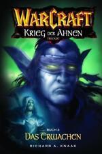 Richard A. Knaak - Warcraft Bd.6. Krieg der Ahnen 3. Das Erwachen /4