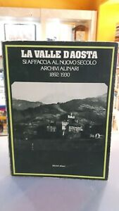 [NC] LA VALLE D'AOSTA SI AFFACCIA AL NUOVO SECOLO ARCHIVI ALINARI 1892 1930REGI