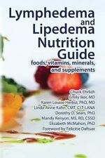 Lymphedema and Lipedema Nutrition Guide: foods, vitamins, minerals, and suppleme