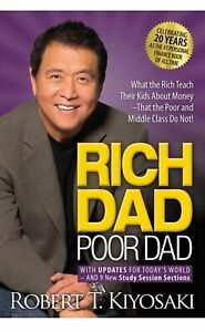 Rich Dad Poor Dad: Was Reiche ihren Kindern über Geld beibringen, was die Armen