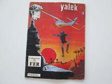 YALEK EO1972 L'ARAIGNEE DE FER USAGE/BE DUCHATEAU DENAYER