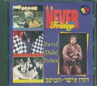 David Dudu Fisher – Never On Friday (Jewish Music) Cd Eccellente Spedito in 48 H