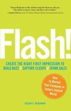 Flash!: How to Market Your Company in Today's Instant World-ExLibrary