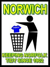 Norwich Keeping Football Tidy Sign / Metal Aluminium / Football Fc