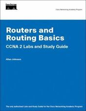 Routers and Routing Basics : CCNA 2 Labs and Study Guide by Allan Johnson (2006,