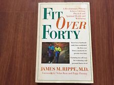 Fit over Forty by James M. Rippe, M.D. (Paperback, 1996) store#6255