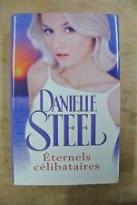 Livre Danielle Steel Eternels Célibataires roman